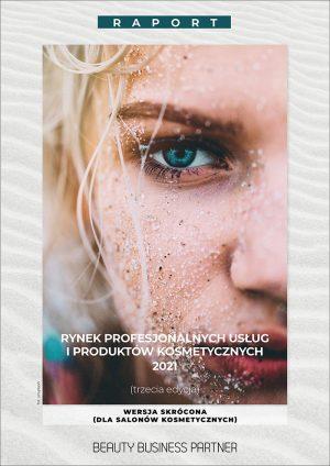 Raport kosmetyczny 2021 dla salonów kosmetycznych